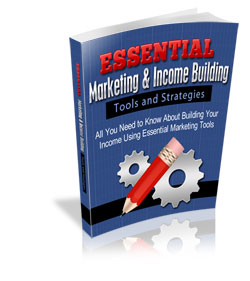 Essential-Marketing-&-Income-Building-Tools-and-Strategies-250