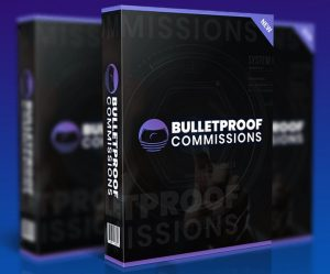Bulletproof Commissions Review and Bonus
