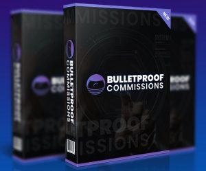 Bulletproof Commissions Review and Bonus