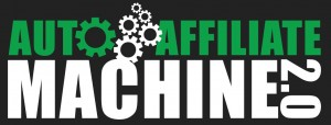 Auto_Affiliate_Machine_2_Review_Bonus
