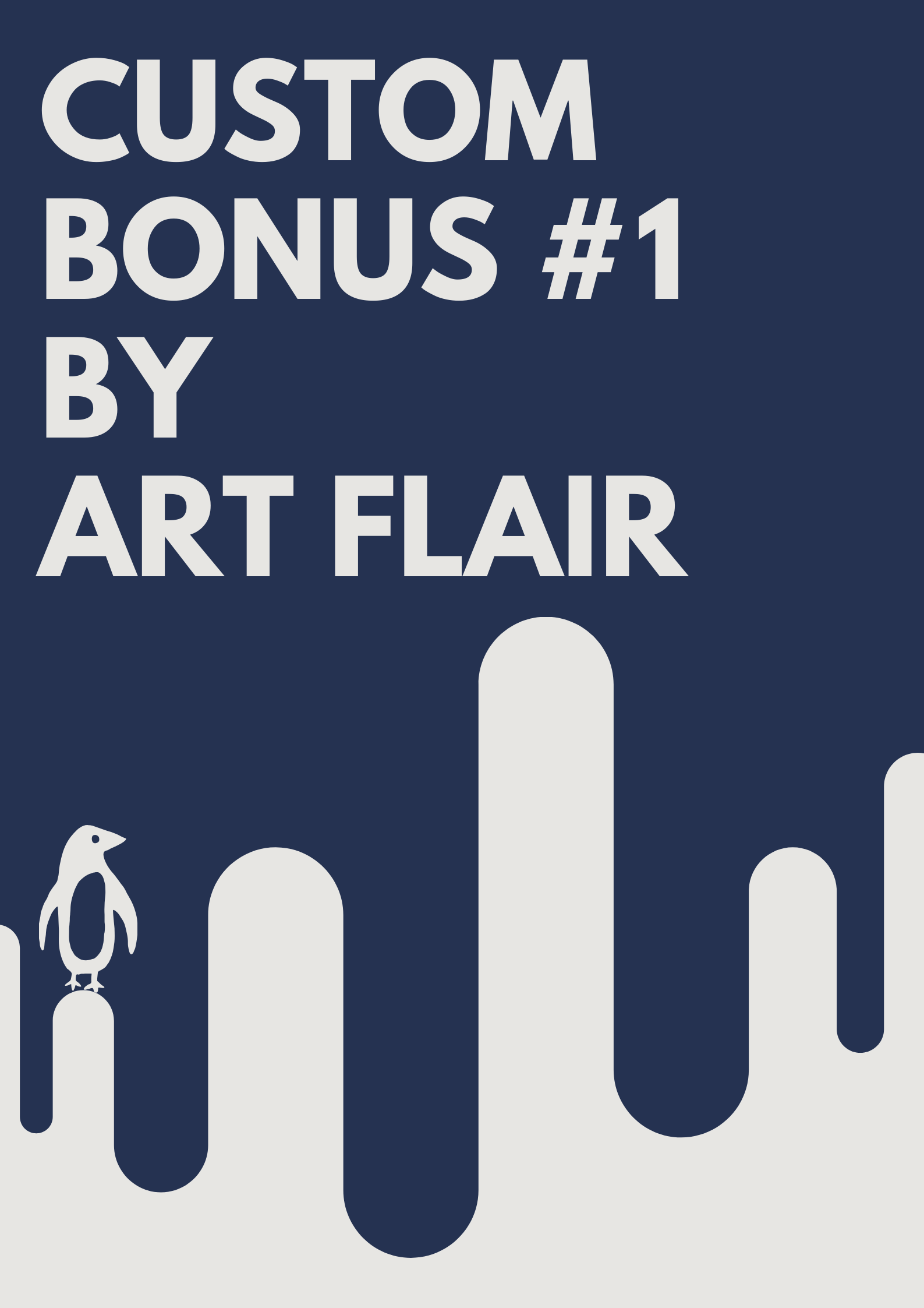 Custom Bonuses by Art Flair