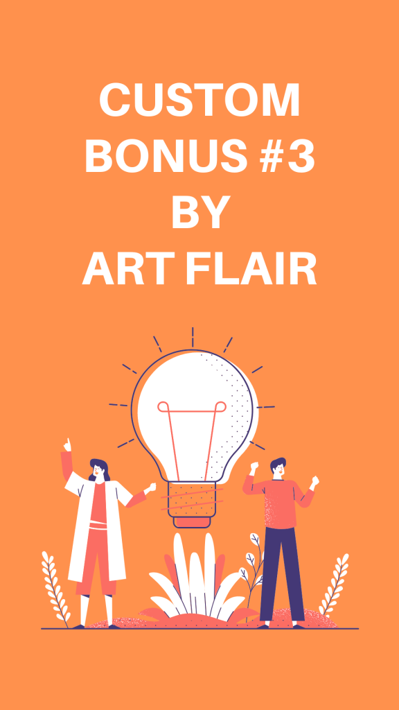 Custom Bonus By Art Flair