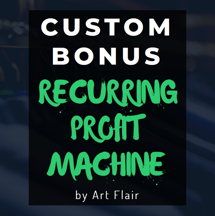 Recurring Profit Machine Bonus