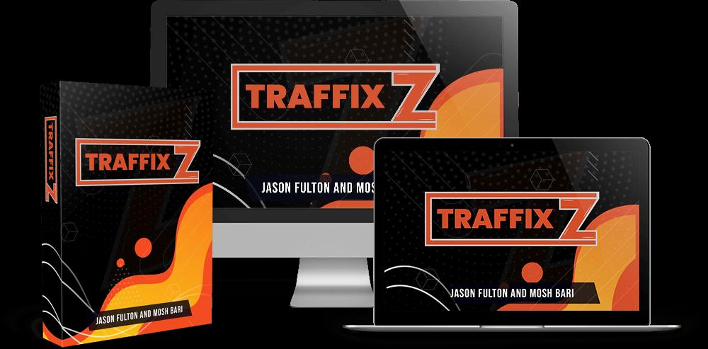 TraffixZ Review and Bonus
