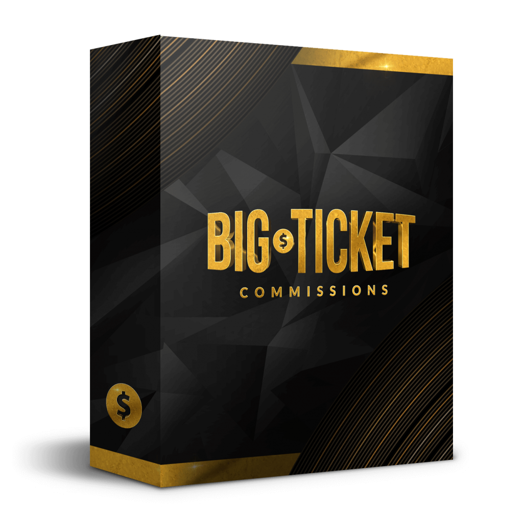Big Ticket Commissions Review and Bonus