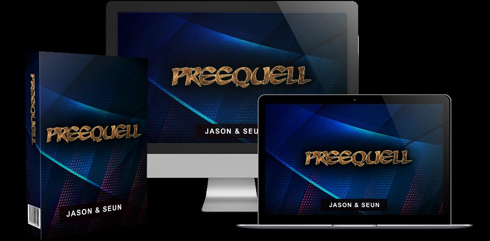 Preequell Review and Bonus