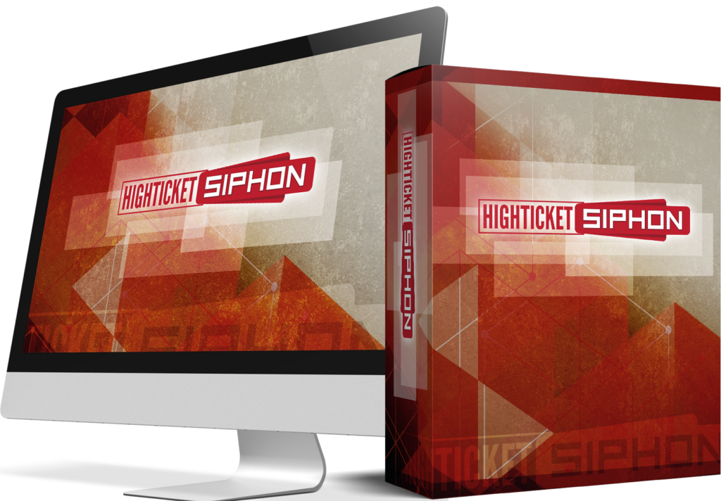 High Ticket Siphon Review and Bonuses