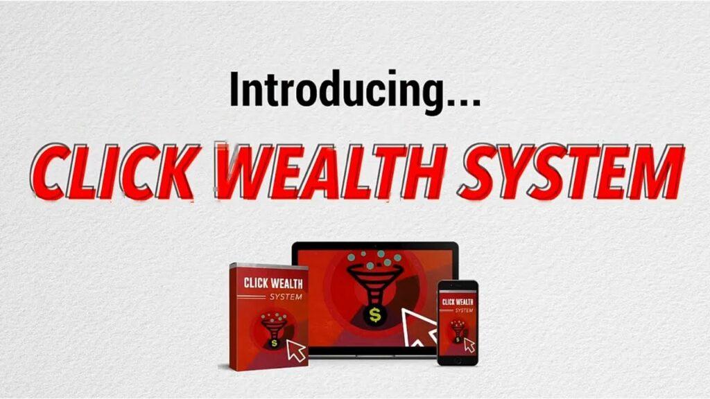 Click Wealth System Review Bonus