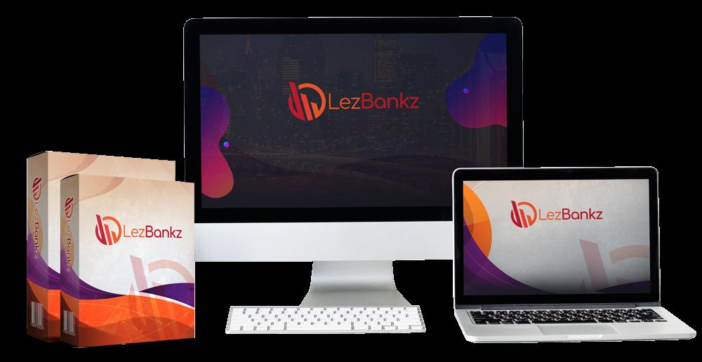 Lez Bankz Review Bonus