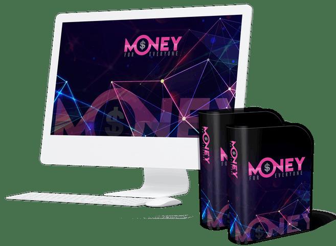 Money For Everyone Review Bonus