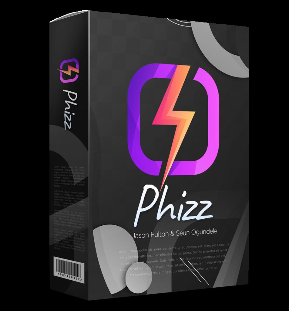 Phizz Review Bonus