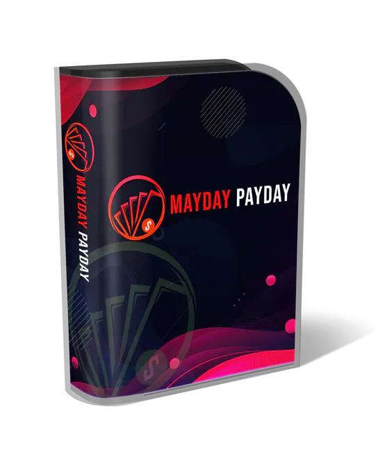 Mayday Payday Review Bonus